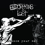 Endorphins Lost - Choose Your Way tape