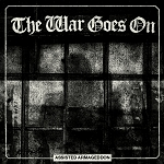 The War Goes On - Assissted Armageddon LP
